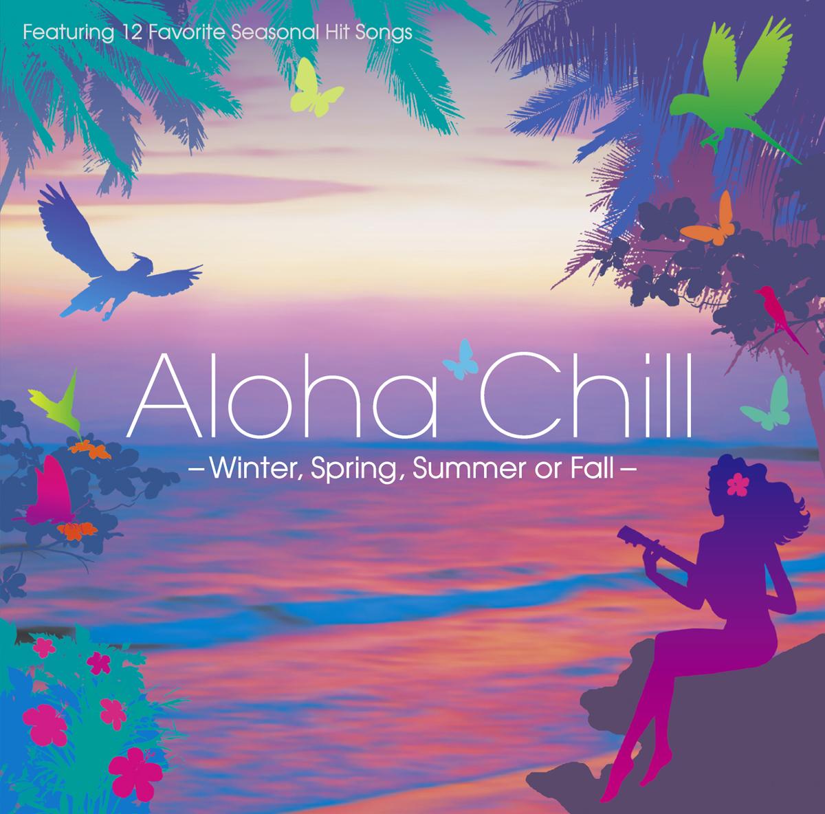 """V.A. """"Aloha Chill"""""""