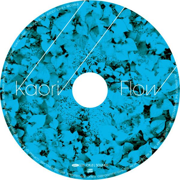"""Kaori """"Flow"""""""