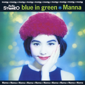 "Manna ""Blue in Green"""