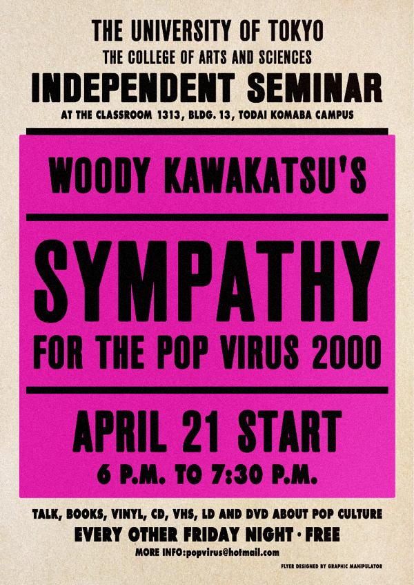 """Woody Kawakatsu's """"Sympathy For The Pop Virus 2000"""""""
