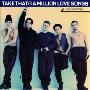 "Take That ""Million Love Songs"" Japanese Edition"