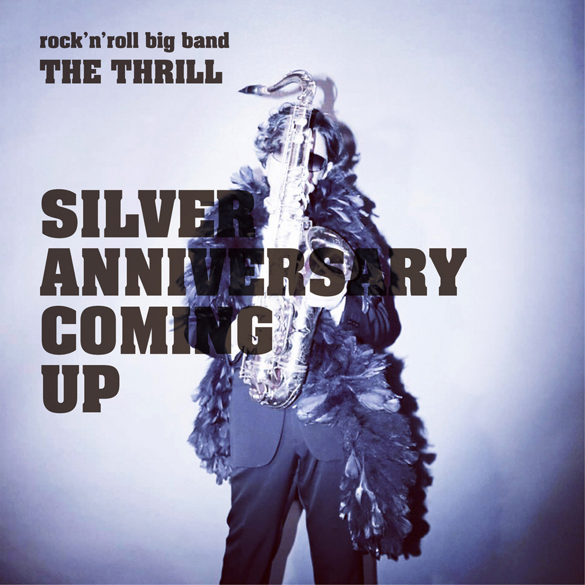 "The Thrill ""Silver Anniversary"""