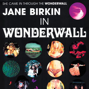 "Jane Birkin in ""Woderwall"""