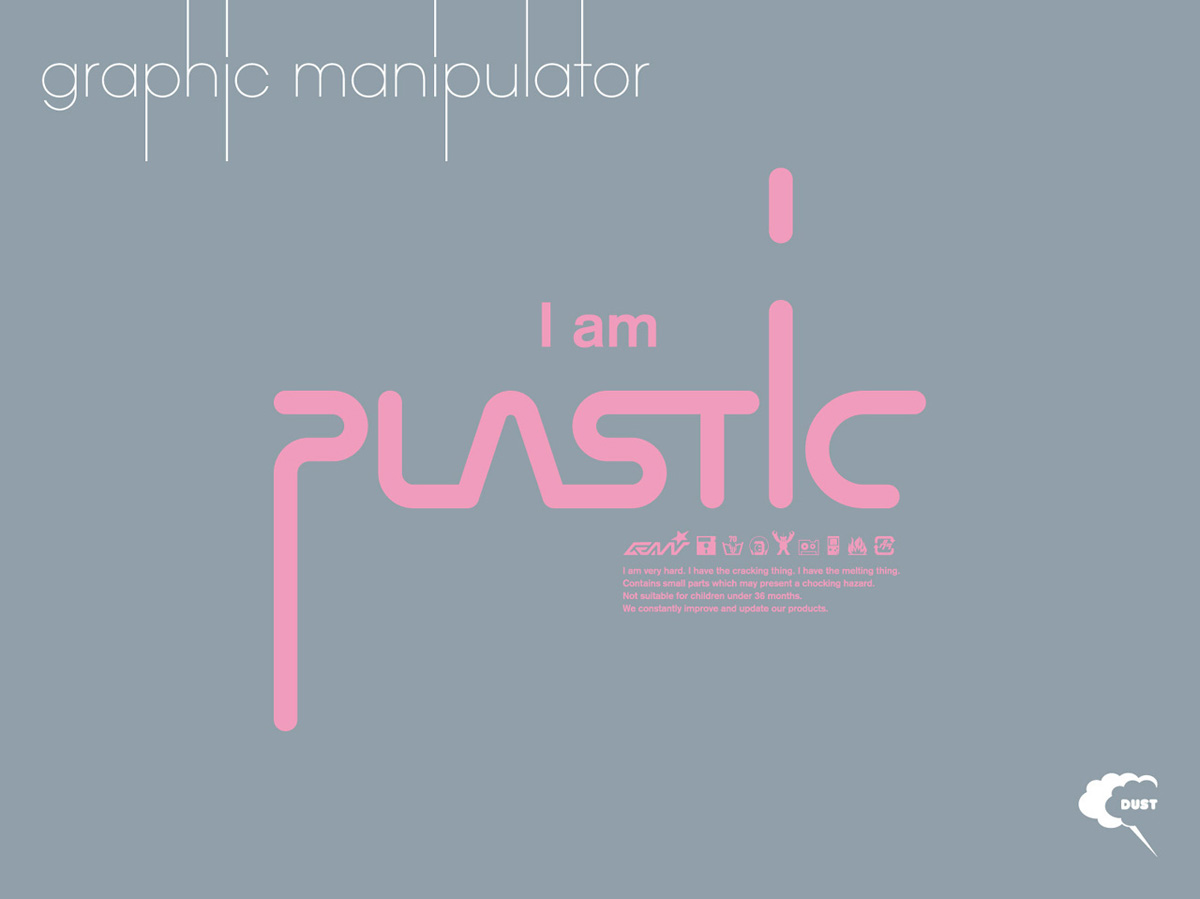 "Graphic Manipulator ""Plastic"""