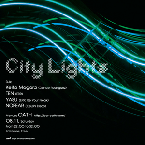 """Oath Presents """"City Lights"""""""