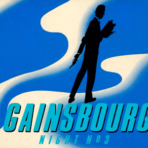 "Comite de Gainsbourg ""Gainsbourg Night No 3"""