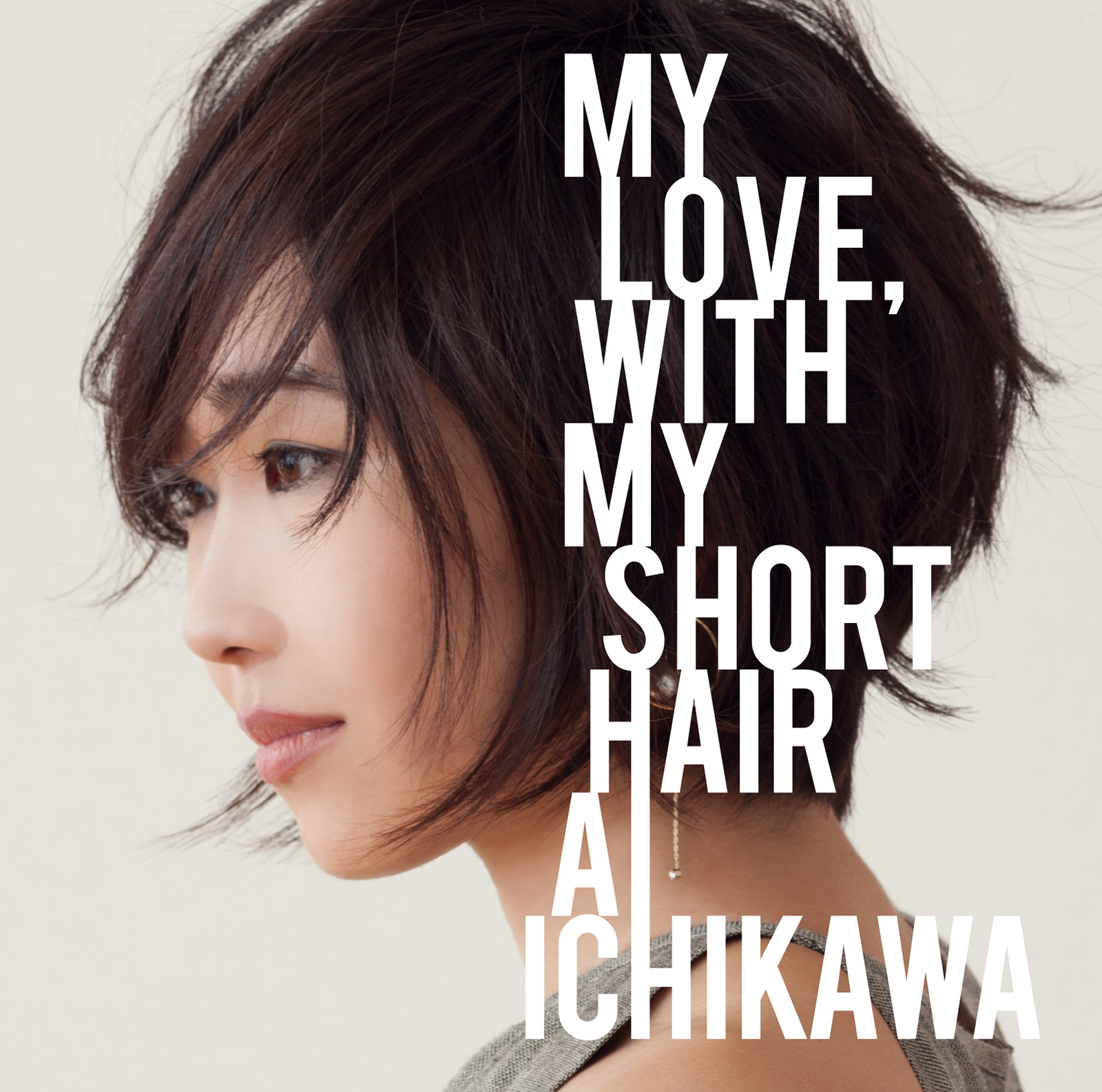 "Ai Ichikawa ""My Love with My Short Hair"""