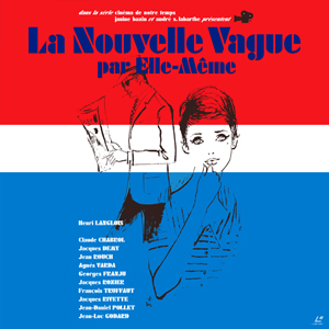 "TV Documentary ""La Nouvelle Vague Par Elle-Méme"""