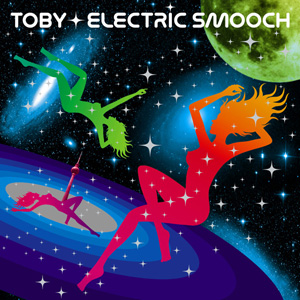 "Toby ""Electric Smooch"""
