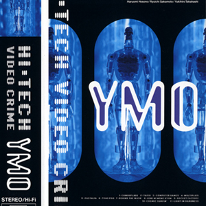 "YMO ""Hi-Tech Video Crime / Hurrah"""