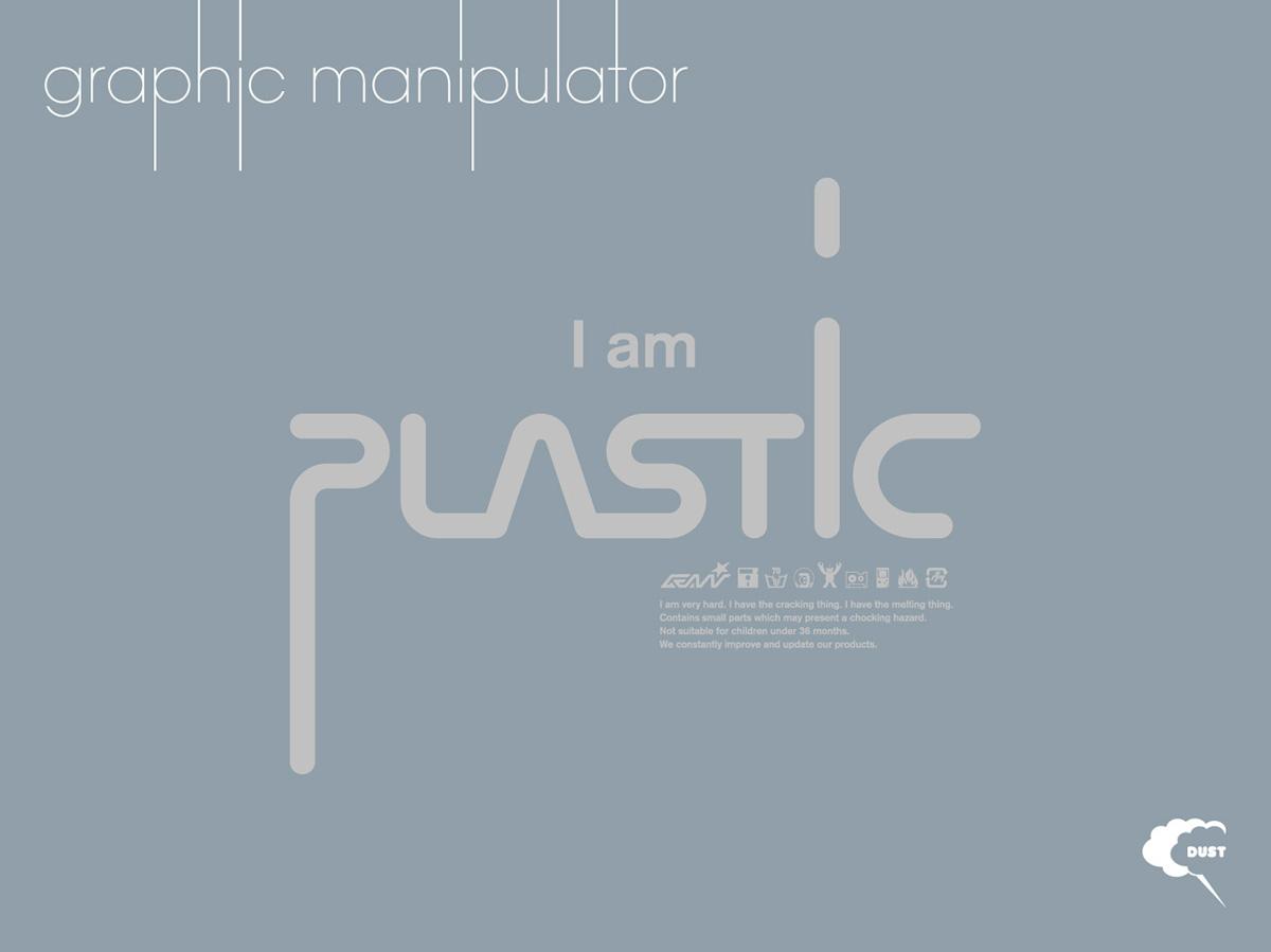 """Graphic Manipulator """"Plastic"""""""